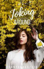 Joking around #1  by Sunnybooks2016