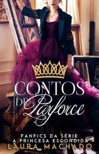 Contos de Parforce [Fanfics] by LauraaMachado