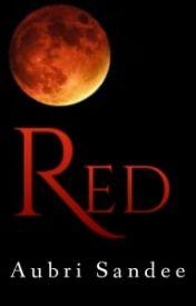 Red By Aubri Sandee by ilovewolfs1234