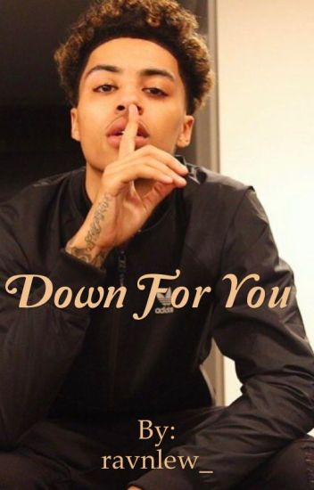 Down For You #Wattys2016