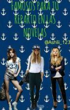 Famosos para tu reparto en las novelas by ashlii_123