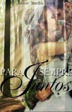 Para Sempre Juntos by janee16