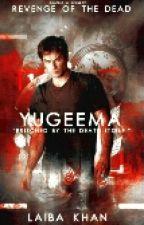 Revenge Of The Dead - Yugeema by LaibaKh