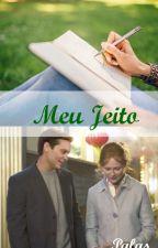 Meu Jeito - Harry Potter fanfic (Jily) by PalasSilvermist