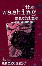 The Washing Machine by TessMackenzie