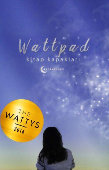 Wattpad Kitap Kapakları ~ Book Covers