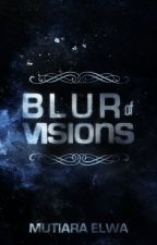 Blur of Visions (Ace #2) by crookedaydreamer