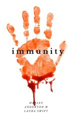 Immunity [3] by HayleyandLaura