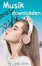 Musik Downloaden  by _good_stories_