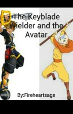 The Keyblade Wielder and The Avatar by Fireheartsage