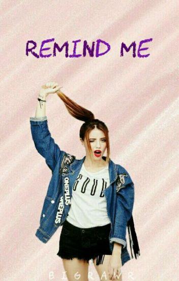 remind me.