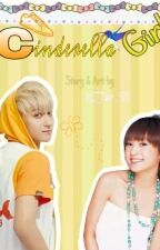 CINDERELLA GIRL [HUANG ZI TAO FANFICTION] (☑COMPLETED) by HZTao_94