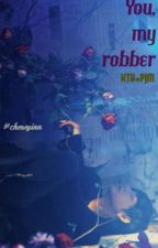 You, My Robber / VMin by -Chewyin-