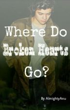 Where Do Broken Hearts Go. by AlmightyAnu