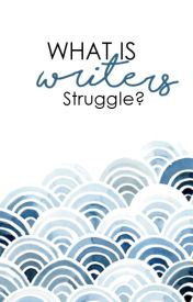 What is #Writers Struggle? by WritersStruggle