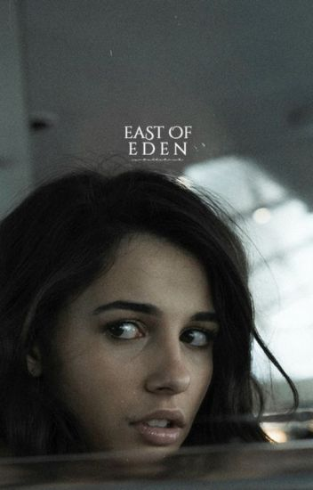 East of Eden | Peter Parker
