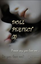 Doll perfect (3) by 1iwonder1