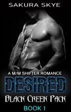 Desired: Black Creek Pack Book 1 (m/m shifter romance) by SakuraSkye