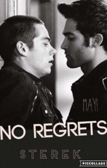 No Regrets. Sterek