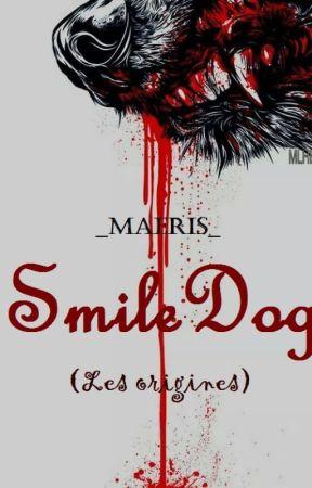 Smile Dog (origine) {TERMINER} by _Maeris_