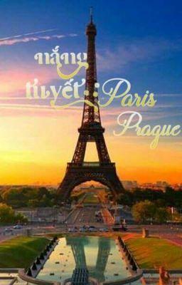 Nắng - Tuyết, Paris - Prague! [Shortfic|SeokSoo, SEVENTEEN] (COMPLETED)