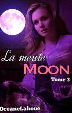 La meute Moon 3 by oceaneLaboue