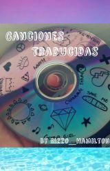 Canciones Traducidas by HamiltonGray