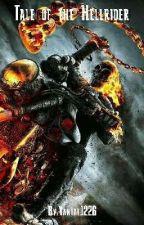 Tale of the Hellrider (Yang X Ghost Rider Reader) by Vantal1226