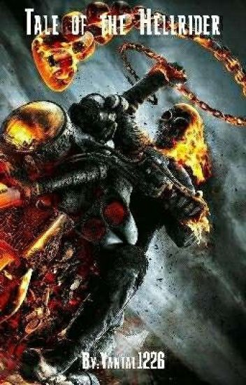 Tale of the Hellrider (Yang X Ghost Rider Reader)