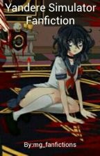 Yandere Simulator Fanfiction by mg_fanfictions