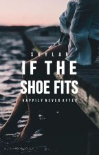 If the Shoe Fits | ongoing by madetobefree
