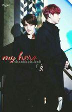 My hero by chanbaek_bxb