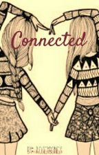 Connected by AlcyoneTY