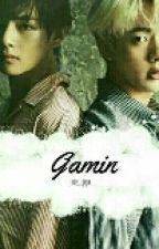 Gamin//TaeJin by -Jinie_Oppa-