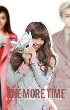 ONE MORE TIME ✎ J.Eunji [2da Temporada de ENDMH] by BubblexPrincexss
