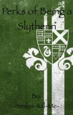 Perks of Being a Slytherin by Psychotalia