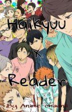 Haikyuu x Reader [Anfragen geschlossen!] by Anime-chaanii