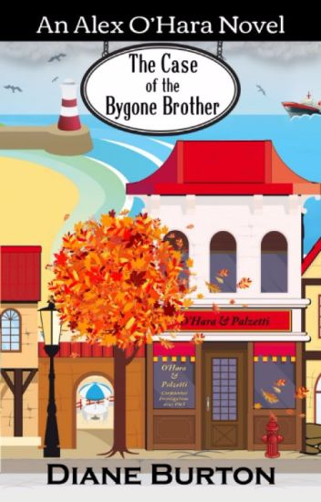 The Case of the Bygone Brother (An Alex O'Hara Novel)