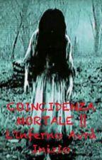 COINCIDENZA MORTALE || L'inferno Avrà Inizio by _Giulyowo_