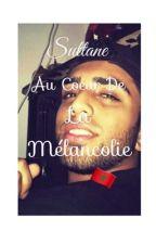 Sultane~Au coeur de la mélancolie by Ichrak212