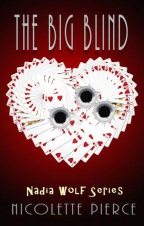The Big Blind (Nadia Wolf Novel #1) by NPierce