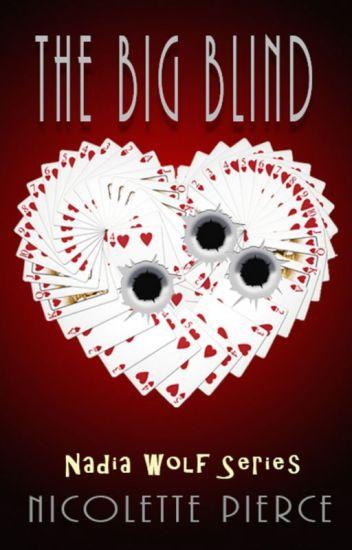 The Big Blind (Nadia Wolf Novel #1)