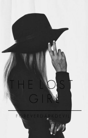 The Lost Girl *ON HOLD*