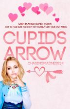 Cupid's Arrow (Famous Last Words #1) (Wattys2017) by ChasingMadness24
