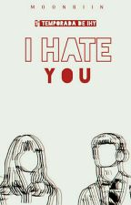 I Hate You || Jungkook BTS by MoonBiin