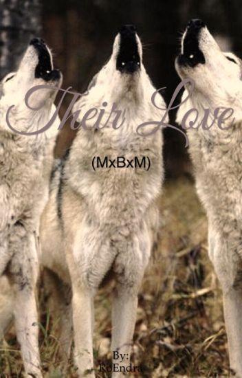 Their Love (MxBxM) *original*
