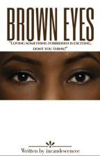 Brown Eyes by incandescencee