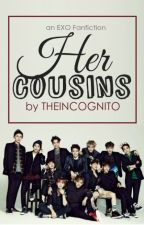 Her Cousins(EXO Fanfiction) COMPLETED. by dearchanbaek