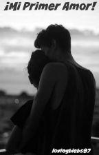 Mi Primer Amor (VCEP2) by lovingbiebs97