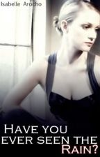 Have you ever seen the Rain? (FBI Series Book 2) by Isabelle88